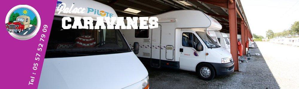 palace caravanes acc ssoires camping car caravanes gardiennage bateaux gardiennage. Black Bedroom Furniture Sets. Home Design Ideas
